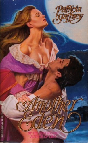 Another Eden (Leisure Historical Romance), PATRICIA GAFFNEY