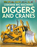 img - for Diggers and Cranes (Usborne Big Machines) book / textbook / text book