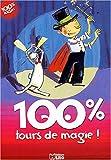 echange, troc Sophie de Mullenheim, Claire Le Grand - 100% tours de magie