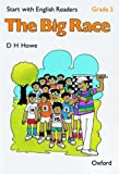 Start with English Readers: Big Race Grade 3 (French Edition) (0194335488) by Howe, D.H.