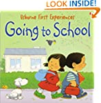 Going to School (Usborne First Experi...