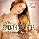 The Seventh Daughter: The Faerie Path, Book 3