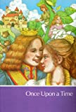 img - for Once Upon A Time (Childcraft: The How and Why Library Volume 1) book / textbook / text book