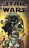Mandalorian Armor (Star Wars: The Bounty Hunter Wars) (0553506013) by Jeter, K. W.
