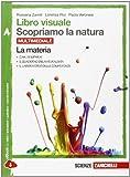 Libro visuale scopriamo la natura. Vol. A-B-C-D. Con e-book. Con espansione online. Per la Scuola media inferiore