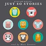 Just So Stories | Rudyard Kipling