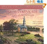 Thomas Kinkade Special Collector's Edition with Scripture 2013 Deluxe Wall Calen: Glory of the Seasons
