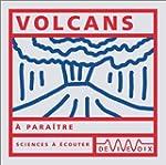 Les Volcans (CD audio)
