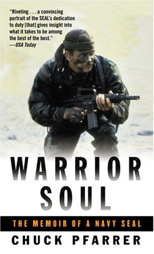 Warrior soul : the memoir of a Navy SEAL