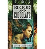 Blood & Chocolate by Klause,Annette Curtis. [1999] Paperback