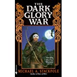 The Dark Glory War (A Prelude to the DragonCrown War Cycle)