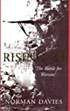Rising '44: The Battle for Warsaw (0333905687) by Norman Davies