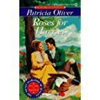 Book Review on Roses for Harriet (Signet Regency Romances) by Patricia Oliver