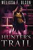 Hunters Trail (A Scarlett Bernard Novel Book 3)
