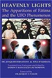 Heavenly Lights: The Apparitions of Fatima and the UFO Phenomenon