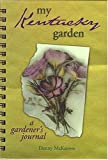 img - for My Kentucky Garden (My Gardener's Journal) book / textbook / text book