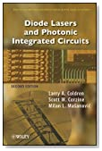 Diode Lasers and Photonic Integrated Circuits (Wiley Series in Microwave and Optical Engineering)