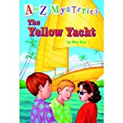 A to Z Mysteries: The Yellow Yacht | Ron Roy