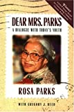 Dear Mrs. Parks (1880000458) by Parks, Rosa
