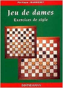 "jeu de dames ; exercices de style"": 9782851826565: Amazon.com: Books"