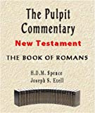 img - for The Pulpit Commentary-Book of Romans (New Testament) book / textbook / text book