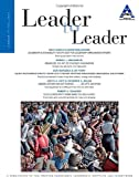 Leader to Leader (LTL), Fall 2013 (J-B Single Issue Leader to Leader) (Volume 70)