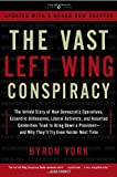 cover of The Vast Left Wing Conspiracy: The Untold Story of the Democrats' Desperate Fight to Reclaim Power