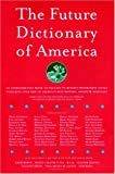 The Future Dictionary of America (193241620X) by Jonathan Safran Foer