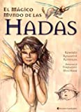 El Magico Mundo de Las Hadas (Spanish Edition)