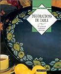 D�corations de table : 25 cr�ations e...