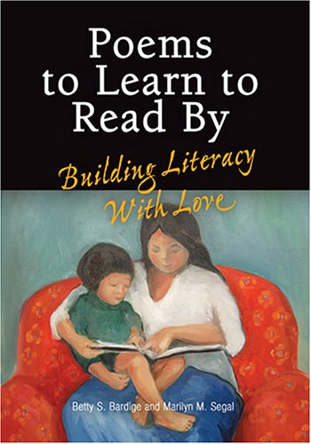 Poems to Learn to Read by Building Literacy with Love094376341X