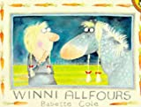 Winni Allfours (Picture Puffin) (014054917X) by Cole, Babette