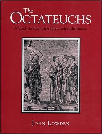 The Octateuchs: A Study of Byzantine Manuscript Illustration