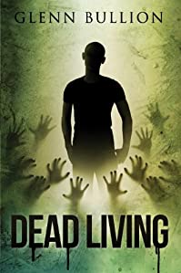 Dead Living by Glenn Bullion ebook deal