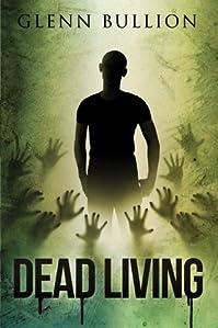 Dead Living by Glenn Bullion ebook deal