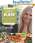 Live Raw: Raw Food Recipes For Good H...