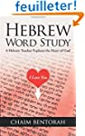 Hebrew Word Study: A Hebrew Teacher E...