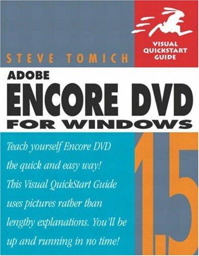 Adobe Encore DVD 1.5 for Windows: Visual QuickStart Guide