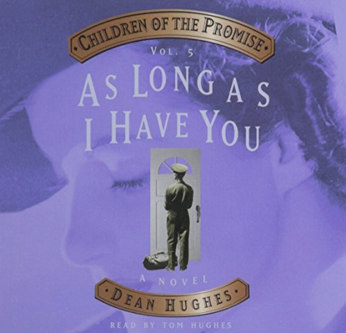 As Long As I Have You - Children of the Promise - Volume 5 (As Long As I Have You Dean Hughes compare prices)