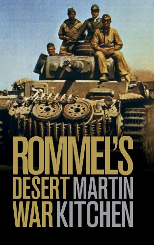 Rommel's Desert War: Waging World War II in North Africa, 1941-1943 (Cambridge Military Histories)