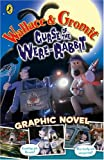 Penny Worms Wallace and Gromit Graphic Novel: Curse of the Wererabbit (Curse of the Wererabbit Film)