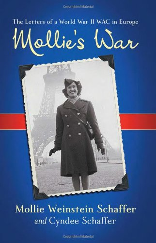 Image of Mollie's War: The Letters of a World War II WAC in Europe