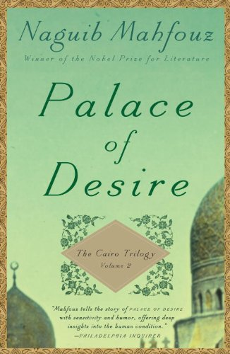 Palace of Desire: The Cairo Trilogy, Volume 2, Naguib Mahfouz