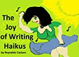 The Joy of Writing Haikus