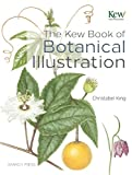 img - for The Kew Book of Botanical Illustration book / textbook / text book