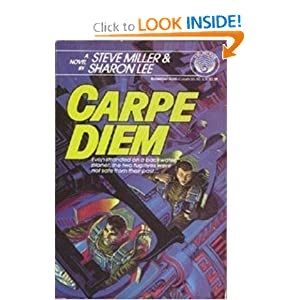 Carpe Diem by Steve Miller and Sharon Lee