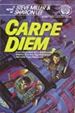 Carpe Diem (0345363108) by Miller, Steve