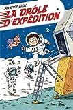 vignette de 'La drôle d'évasion n° 2<br /> La drôle d'expédition (Séverine Vidal)'
