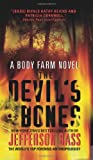 The Devil's Bones (Body Farm Novels)