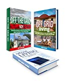 Off Grid Living Box Set: Best Alternative Energy Solution to Generate Off Grid Power With Lessons on the Advantages That Living Off the Grid Brings (living ... living off the grid,  off the grid homes)